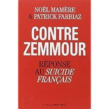 Contre Zemmour: Réponse au suicide français