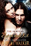 The Hunters: Byron and Kit