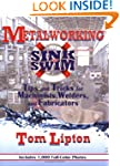 Metalworking Sink or Swim: Tips and T...