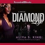 Diamond Life | Aliya King