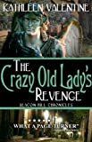 The Crazy Old Lady's Revenge: Beacon Hill Chronicles 2