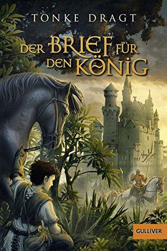 Der Brief für den König: Abenteuer-Roman (Gulliver)