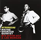 Introducing Wayne Shorter Quintet With Lee Morgan And Wynton Kelly by ESSENTIAL JAZZ CLASS (2011-03-08)
