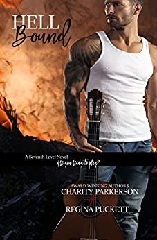Hell Bound (Seventh Level Book 2) by [Parkerson, Charity, Puckett, Regina]