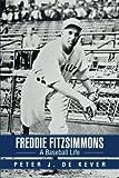 Freddie Fitzsimmons, Peter J. Dekever, 1491816058