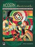 Modern Masterworks, Jane Magrath, 0739016148