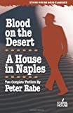 Blood on the Desert/A House in Naples, Peter Rabe, 1933586001