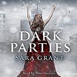 Dark Parties | Sara Grant
