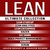 #7: LEAN: Ultimate Collection - Lean Startup, Lean Analytics, Lean Enterprise, Kaizen, Six Sigma, Agile Project Management, Kanban, Scrum