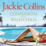 Confessions of a Wild Child | Jackie Collins