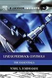 Linear Feedback Controls : The Essentials, Haidekker, Mark A., 0124058752