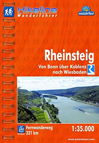 Hikeline Fernwanderweg Rheinsteig. Von Bonn über Koblenz nach Wiesbaden. 1:35.000, 321 km, wasserfest, GPS-Tracks Download