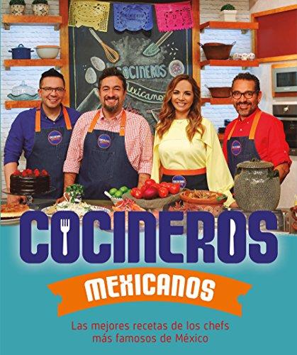 Cocineros mexicanos / Mexican Cooks (Spanish Edition)
