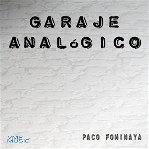 Me siento bien by paco fominaya on amazon music - Garaje paco ...