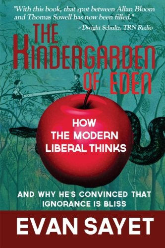 Golden Orange Tree - KinderGarden Of Eden: How the Modern Liberal Thinks