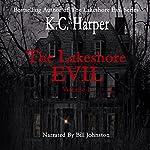 The Lakeshore Evil | K.C. Harper