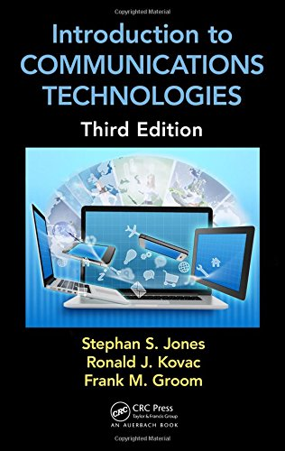Introduction to Communications Technologies: A Guide for Non-Engineers, Third Edition (Technology for Non-Engineers) (Introduction To Computer Networks And Data Communications)