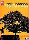 Jack Johnson: In Between Dreams (Tab)