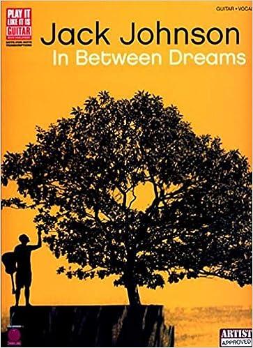 Amazon.com: Jack Johnson - In Between Dreams (9781575608303): Jeff ...