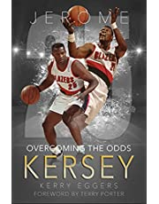Jerome Kersey: Overcoming the Odds