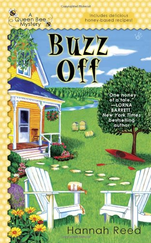 Buzz Off (A Queen Bee Mystery)