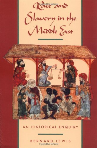 Race and Slavery in the Middle East: An Historical Enquiry (Sociology Of Medicine Vs Sociology In Medicine)