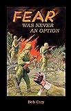 Fear Was Never an Option, Bob Cary, 0788432273