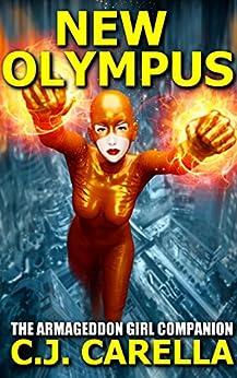 New Olympus: The Armageddon Girl Companion by [Carella, C.J.]