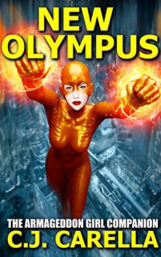 New Olympus: The Armageddon Girl Companion by C.J. Carella ebook deal