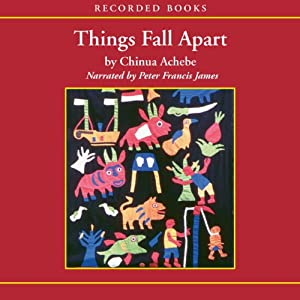 amazon com  things fall apart  audible audio edition   chinua    amazon com  things fall apart  audible audio edition   chinua achebe  peter francis james  recorded books  books