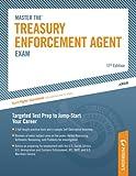 Master the Treasury Enforcement Agent Exam, 11th edition (Master the Treasury Enforcement Agent Exam)