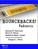 Bouncebacks! Pediatrics