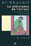 Délivrance de l'Erreur (La) (Al munqidh min al-dalâl)