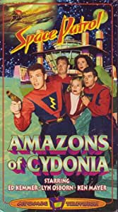 Space Patrol:Amazons of Cydonia [VHS]