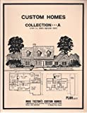 Custom Home Plans Collection A, 1,000 to 2,900 Square Feet - 124 Plans, Mike Tecton, 0922070202