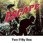 Escape: Two If by Sea | Roger Bax,E. Jack Neuman (adaptation),John Michael Hayes (adaptation)