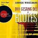 Der Gesang des Blutes Hörbuch von Andreas Winkelmann Gesprochen von: Simon Jäger