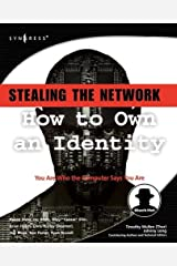 Stealing the Network: How to Own an Identity Paperback