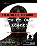 img - for Stealing the Network: How to Own an Identity book / textbook / text book