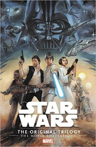 Star Wars The Original Trilogy The Movie Adaptations Chaykin Howard Williamson Alan Thomas Roy Goodwin Archie 9781302923792 Amazon Com Books