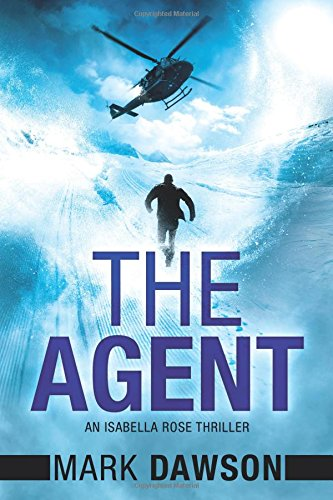 The Agent (An Isabella Rose Thriller) pdf