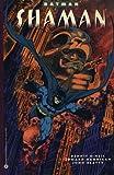 Batman: Shaman
