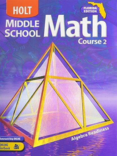 Holt Middle School Math Course 2 Florida Edition: Algebra Readiness