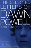 The Selected Letters of Dawn Powell, Dawn Powell, 0805053646