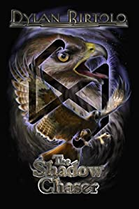 The Shadow Chaser by Dylan Birtolo ebook deal