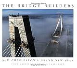 The Bridge Builders, Tony Bartelme and Jessica VanEqueren, 1929647077