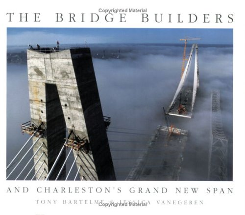 Download The Bridge Builders: And Charleston's Grand New Span ebook
