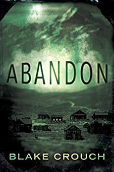 Abandon by [Crouch, Blake]