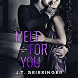 Melt for You: Slow Burn, Book 2
