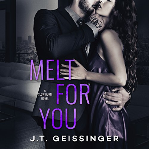Melt for You: Slow Burn, Book 2 by Brilliance Audio